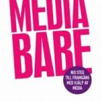Intervju med MediaBabe; Jacqueline Kothbauer!