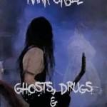 Ghosts, Drugs & Rock n´Roll!